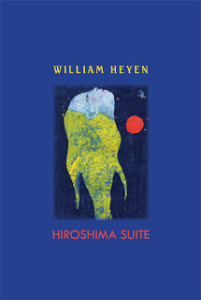 HS 201x300 Hirsohima Suite, by William Heyen